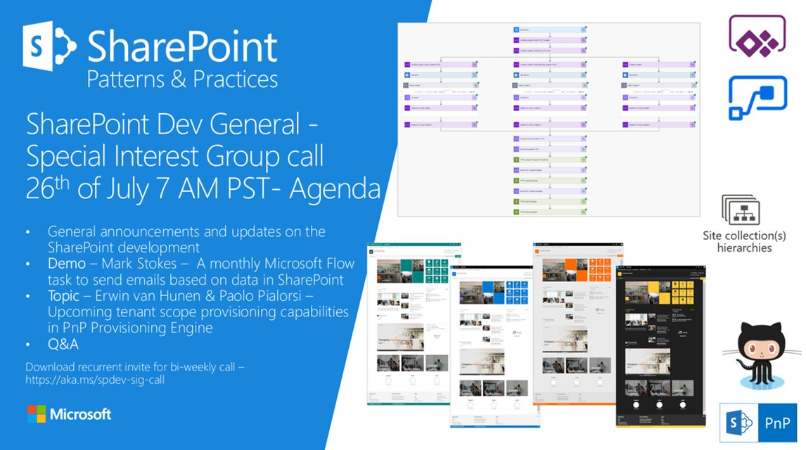 SharePoint PnP Dev General SIG Call – July 26th, 2018